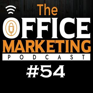 The Office Marketing Podcast #54 - Sid Meadows, the genius of Business Strategy.