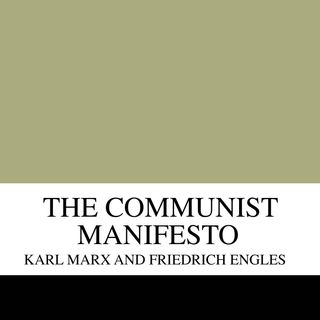 Critique of The Communist Manifesto by Karl Marx [37 Mins]