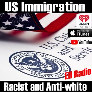 Morning moment US Immigration Anti White Anti Western Feb 1 2018