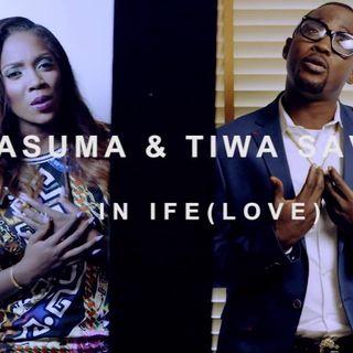PASUMA  IFE ftr. Tiwa Savage
