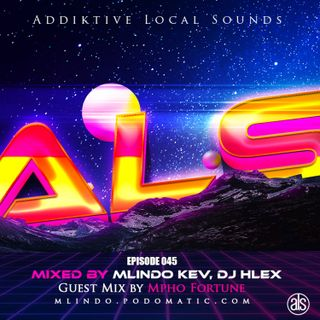 Addiktive Local Sounds 045-C (Guest Mix by Mpho Fortune)