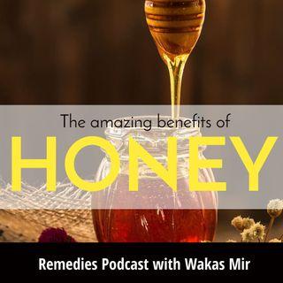 The amazing benefits of honey