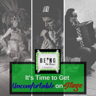 It's Time to Get Uncomfortble on Stage