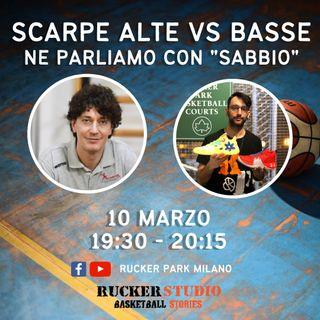 Scarpe da basket alte o basse Ne parliamo con Sabbio @Alberto Sabbioni Kinesiology
