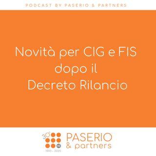Novità per CIG e FIS dopo il Decreto Rilancio