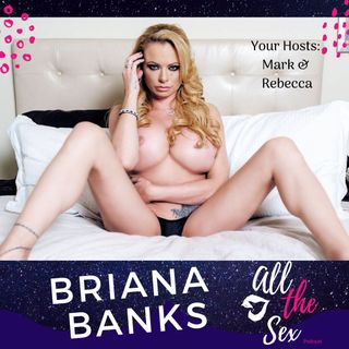 Briana Banks is BACK!!!!!