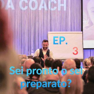 003   Coaching Podcast   Sei davvero pronto? Tu comincia