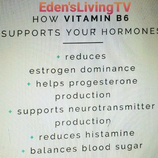 Vitamin B6 ~ HORMONE SUPPORT