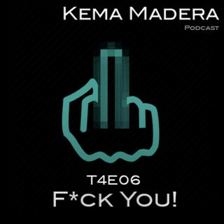 T4E06 - F*ck you!