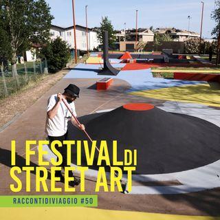 #st2_50 Viaggiare per i Festival di street art con l'artista Giulio Vesprini