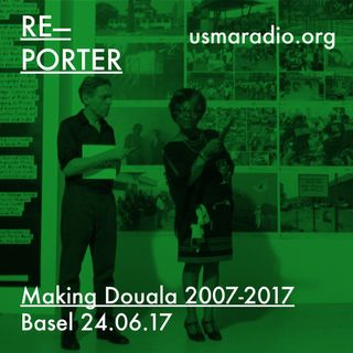 Making Douala 2007-2017: Exhibition Opening