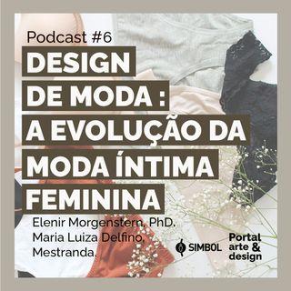 Design de moda: a evolução da moda íntima feminina