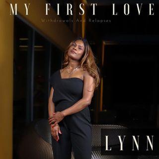 My First Love Lynette Lattimore TruVersation