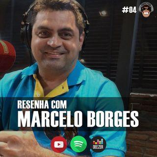 Macacast #04: Resenha com Marcelo Borges