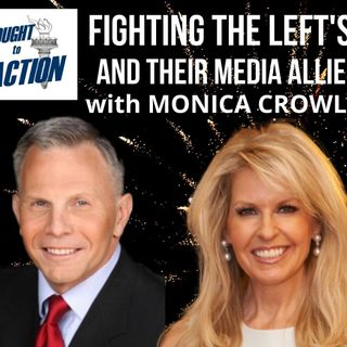 Ep 37: Fighting the Left's Maoist Agenda and their #Media Allies - with Monica Crowley