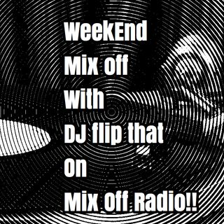WeekEnd Mix Off 6/5/20 (Live DJ Mix)