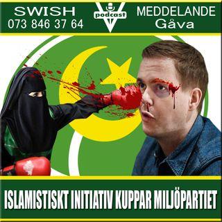 ISLAMISTISKT INITIATIV KUPPAR MILJÖPARTIET