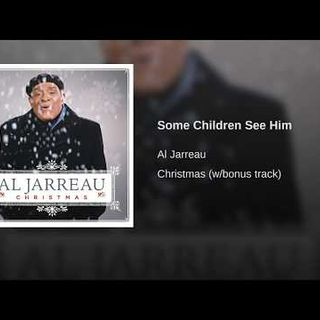 Al Jarreau - Some Children See Him