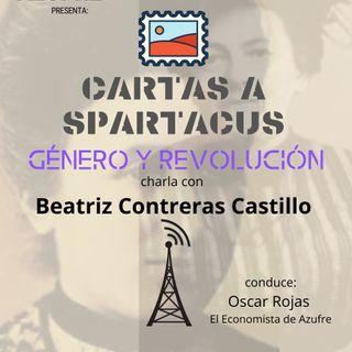 Cartas a Spartacus con Beatriz Contreras Castillo