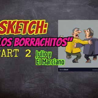 Sketch:Los borrachitos parte 2