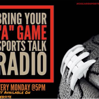 """Bring Your """"A"""" Game Sports Talk Radio 9/4"""