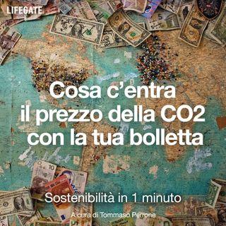 Cosa c'entra il prezzo della CO2 con la tua bolletta