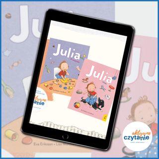 """""""Julia siada"""" i """"Julia je wszystko"""""""