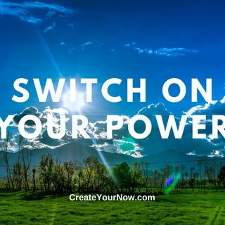 2309 Switch on Your Power