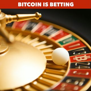 Bitcoin is Gambling, Period