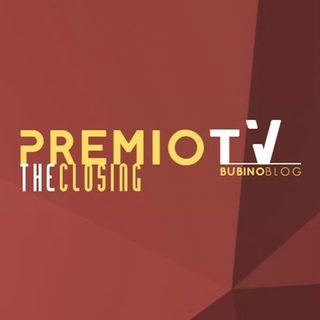 (ACTUS III) Premio TV BubinoBlog - The Closing del 21.08.2017