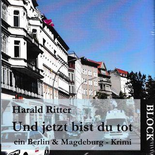 Harald Ritter: Und jetzt bist du tot - Mitschnitt der Lesung am 22.07.2021