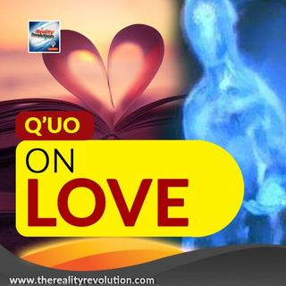 Q'uo On Love