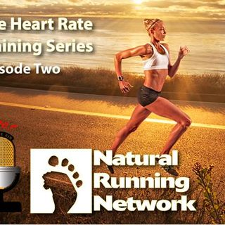The Heart Rate Training Series - Episode Two