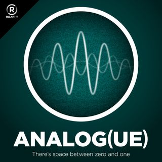 Analog(ue) 161: Perfect Storm of Stuff