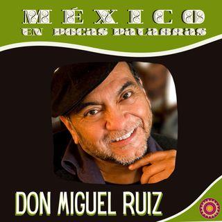 Don Miguel Ruíz (Los cuatro acuerdos)