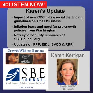 New CDC guidelines; inflation fears & pro-growth policies; Save Local Business Act; new cybersecurity resources; PPP, SVOG, RRF.