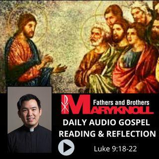 Luke 9:18-22, Daily Gospel Reading and Reflection