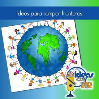 Ideas para romper fronteras
