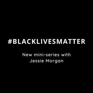 #BlackLivesMatter Episode 1