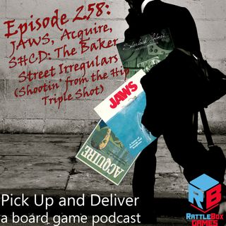 The Baker Street Irregulars, Acquire, JAWS (Shootin' from the Hip)