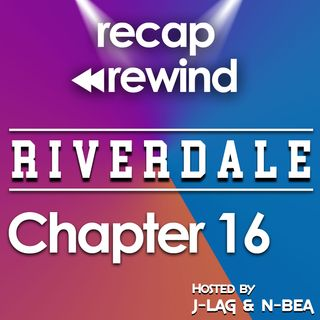 "Riverdale - 2x03 ""Chapter 16: The Watcher In the Woods"" // Recap Rewind //"
