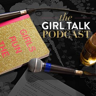 The Girl Talk - Madame President Edition