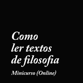 Minicurso - Como ler textos filosóficos - Aula 2