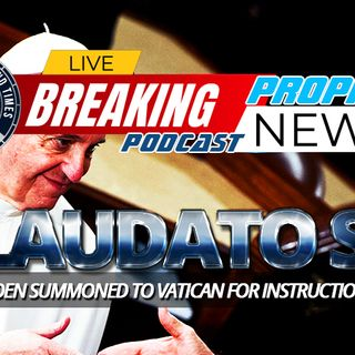 NTEB PROPHECY NEWS PODCAST: Joe Biden Summoned To The Vatican For October 29th Meeting As Pope Francis Prepares For Chrislam Summit At UN
