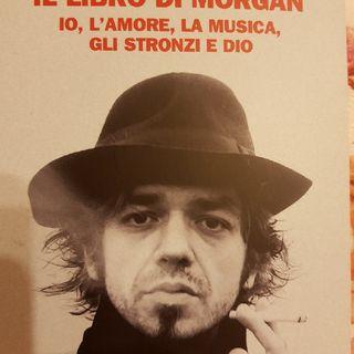 Marco Castoldi: Il Libro Di Morgan- Io,l'amore,la Musica,gli Stronzi E Dio - Maestri - Udienza