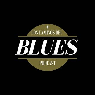 1 Los Caminos el Blues
