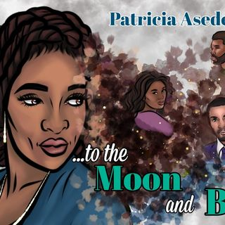 To The Moon and Back...Excerpt