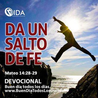BUEN DÍA - EL SALTO DE LA FE