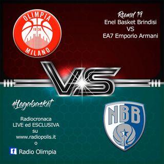 Giornata 19 Enel Basket Brindisi vs Olimpia Milano