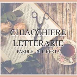 Chiacchiere Letterarie